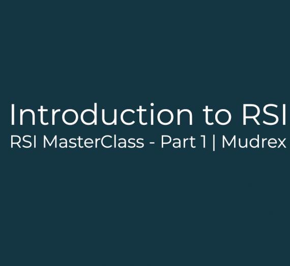 RSI MasterClass – Part 1