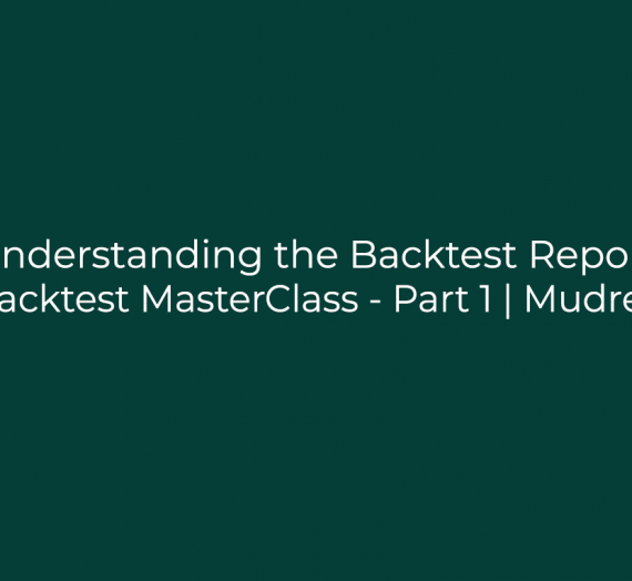 Backtest MasterClass – Part 1