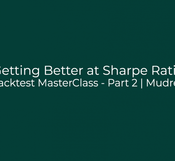 Backtest MasterClass – Part 2
