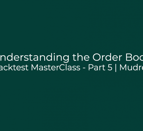 Backtest MasterClass – Part 5