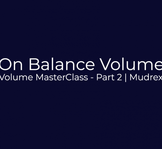 Volume Indicator MasterClass – Part 2