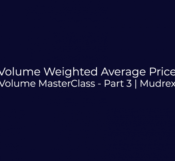 Volume Indicator MasterClass – Part 3
