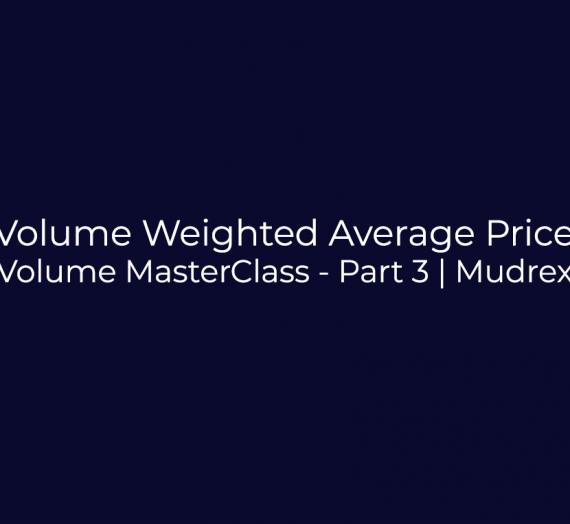 Volume Indicator MasterClass – Part 3