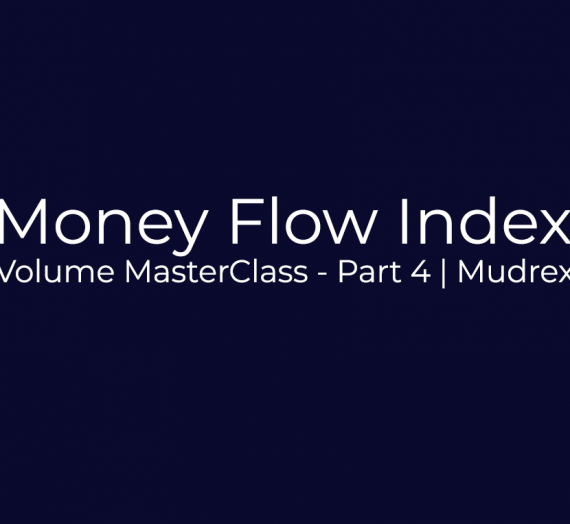 Volume Indicator MasterClass – Part 4