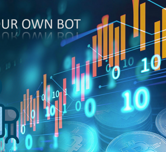 5 Key Steps To Keep In Mind While Making Your Own Trading Bot