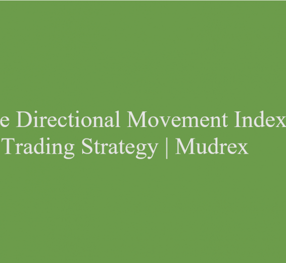 ADX Rating Trading Strategy