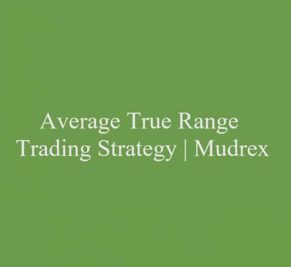 Average True Range Trading Strategy
