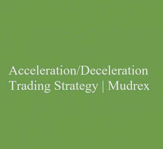 Acceleration/Deceleration Trading Strategy