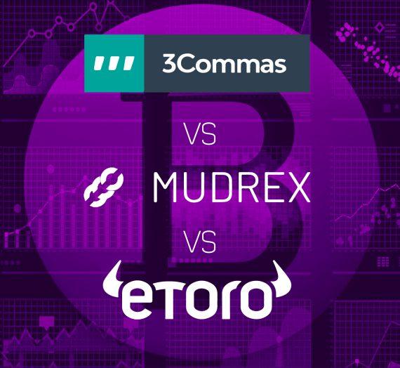 3Commas vs Mudrex vs eToro — Detailed Review