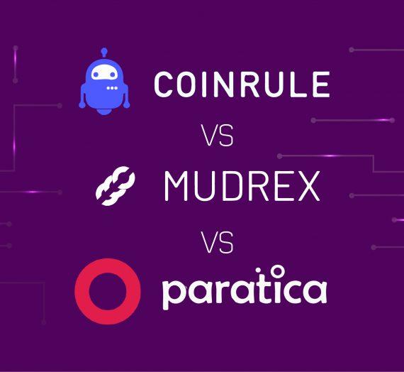 Coinrule vs Mudrex vs Paratica — Detailed Review