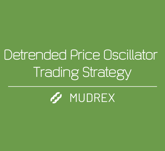 Detrended Price Oscillator Trading Strategy