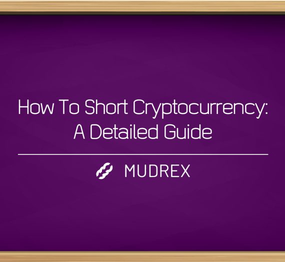 How To Short Cryptocurrency: A Detailed Guide