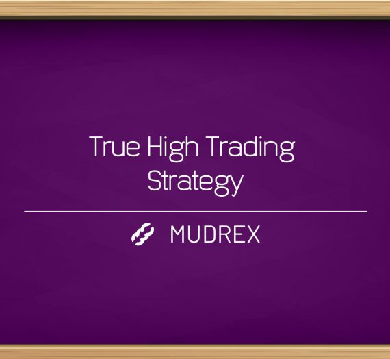 True High Trading Strategy