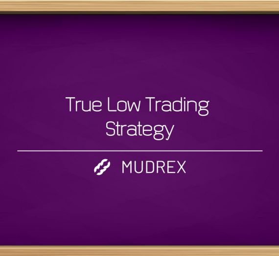 True Low Trading Strategy