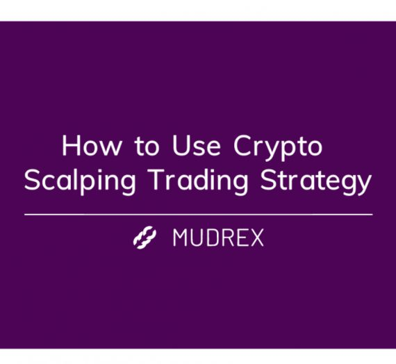 How To Use Crypto Scalping Trading Strategy