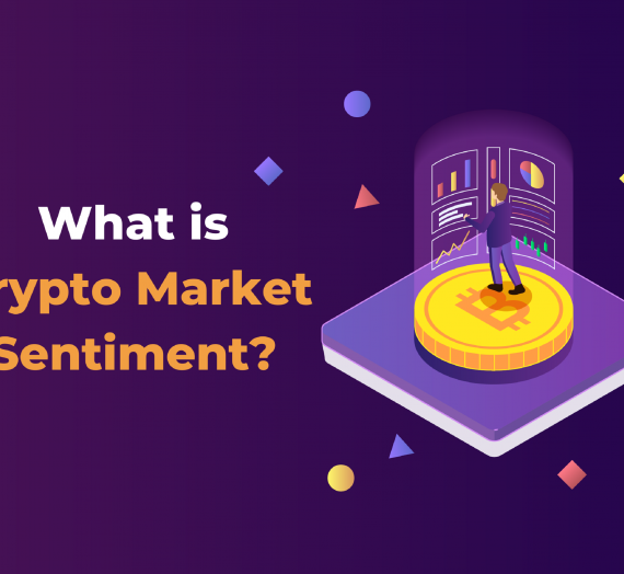What is Crypto Market Sentiment?