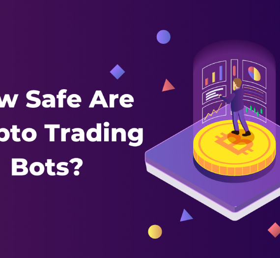 How Safe Are Crypto Trading Bots?